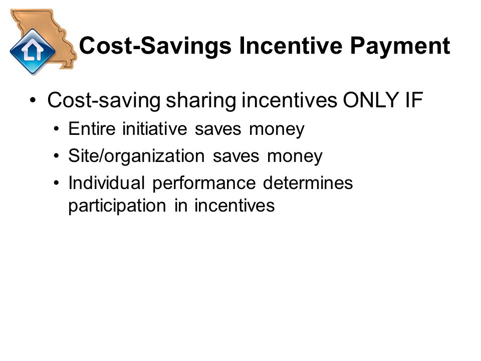 Cost-Savings Incentive Payment