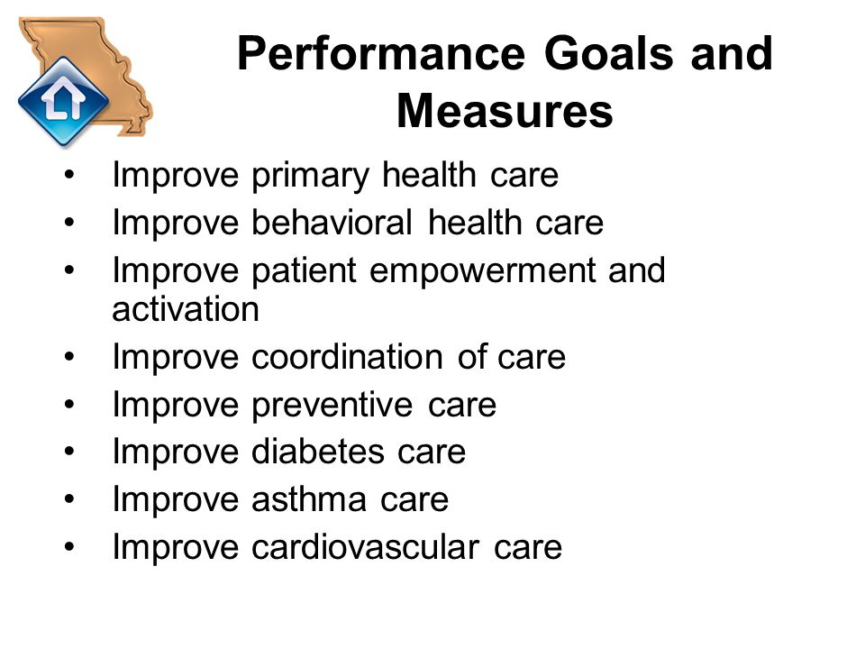 Performance Goals and Measures