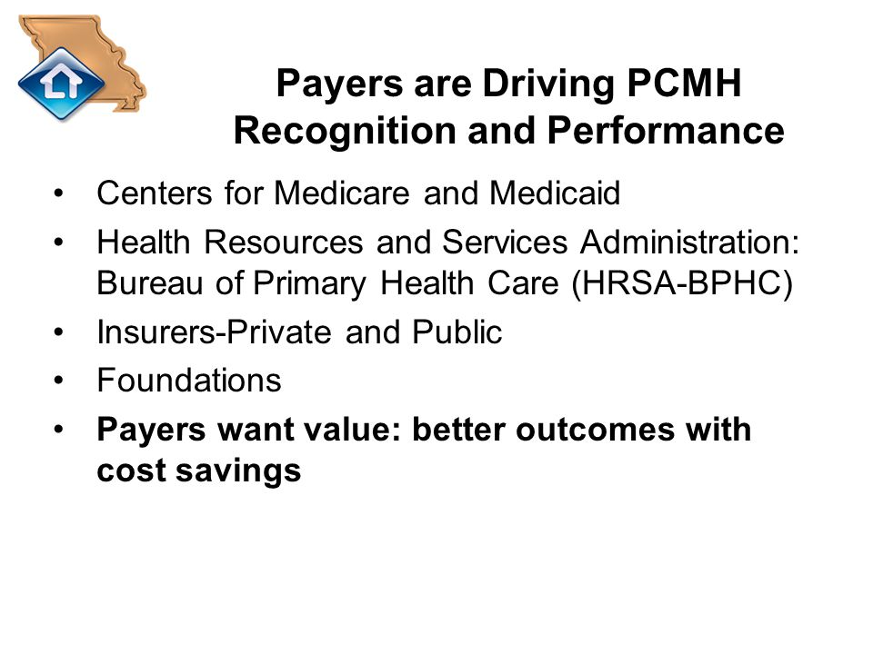 Payers are Driving PCMH Recognition and Performance