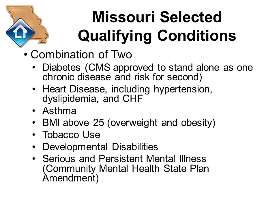 Missouri Selected Qualifying Conditions