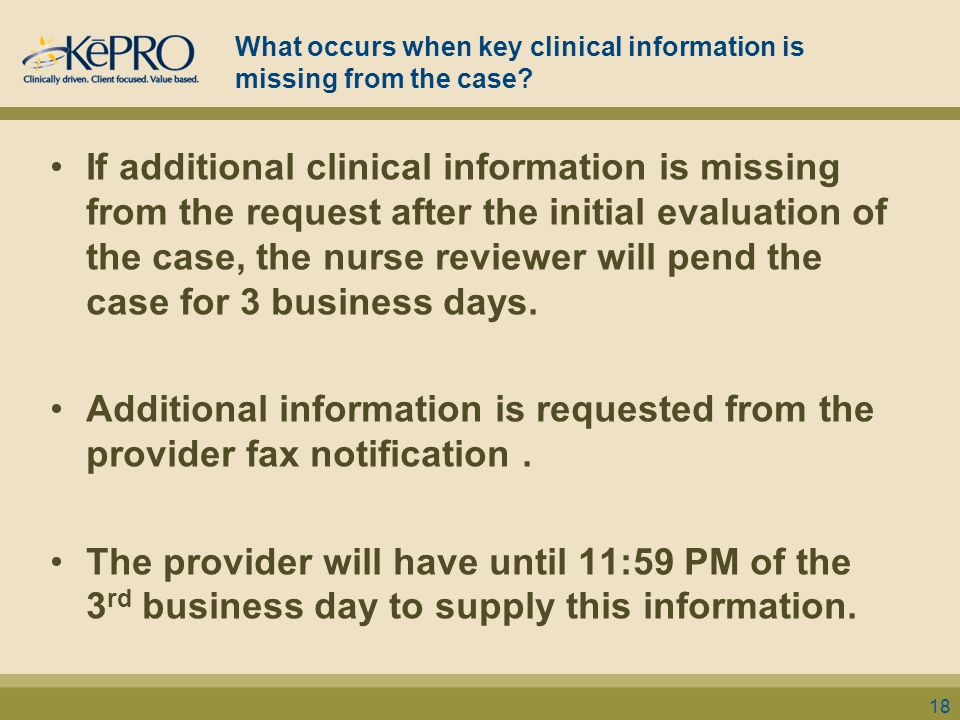 What occurs when key clinical information is missing from the case