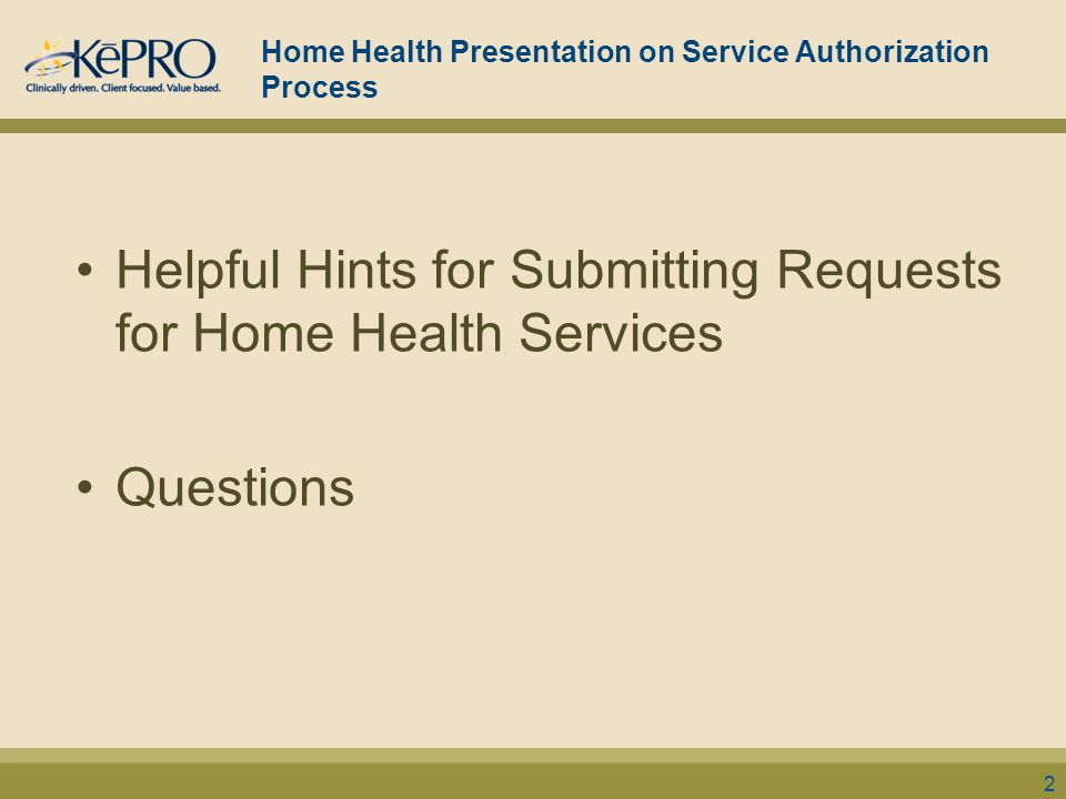 Home Health Presentation on Service Authorization Process
