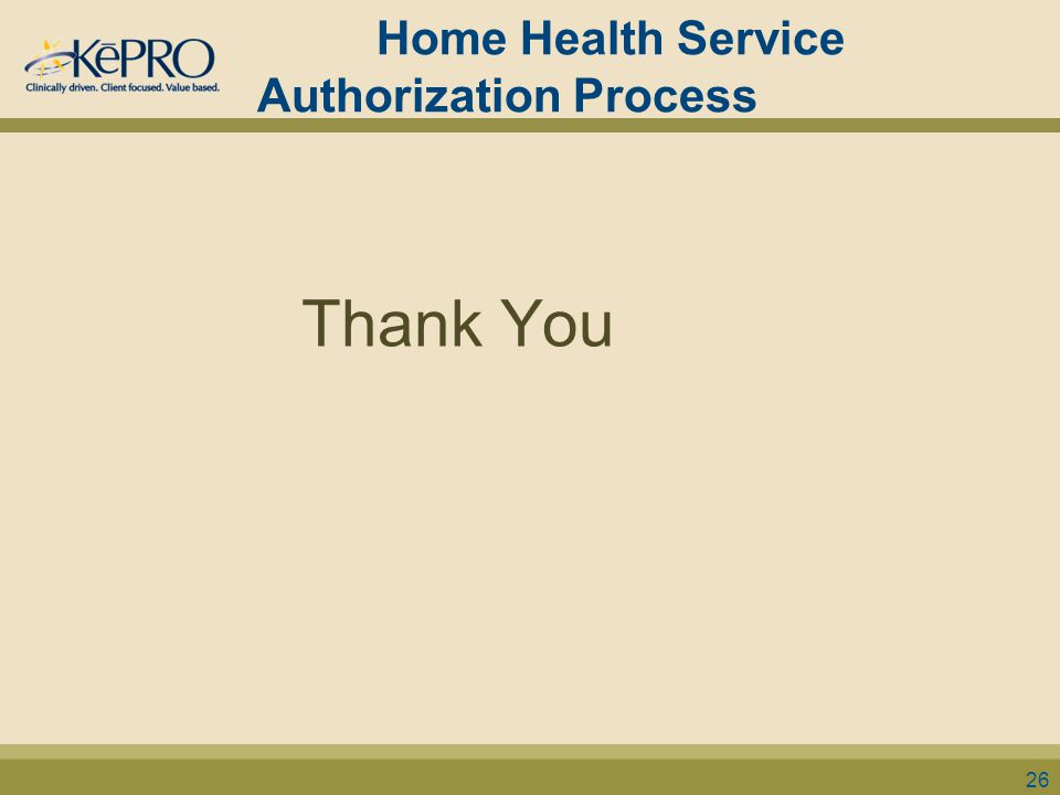 Home Health Service Authorization Process