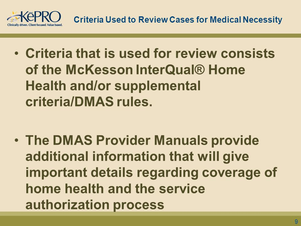 Criteria Used to Review Cases for Medical Necessity