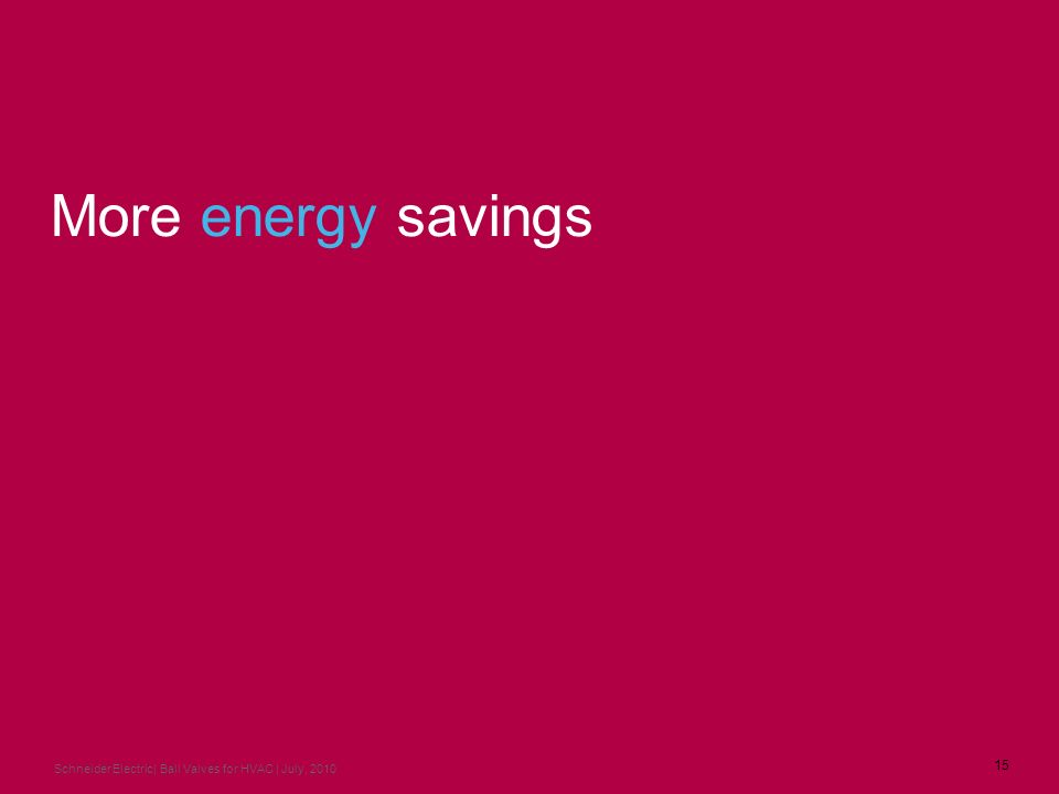 More energy savings