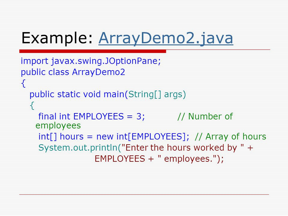 Example: ArrayDemo2.java