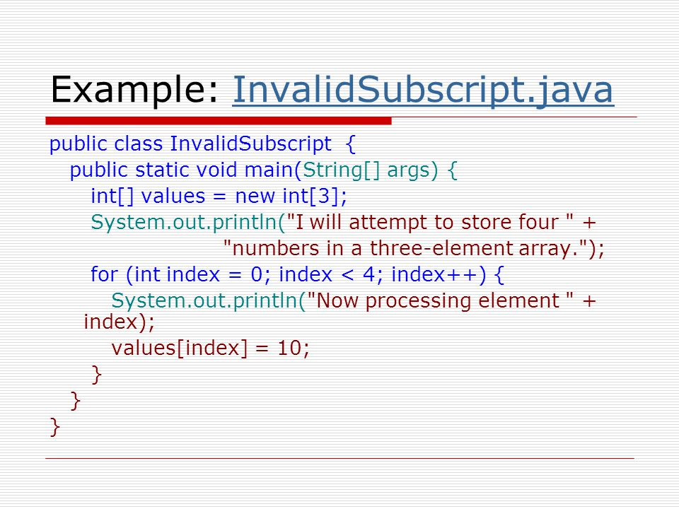 Example: InvalidSubscript.java