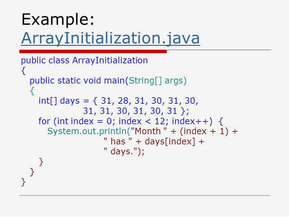 Example: ArrayInitialization.java