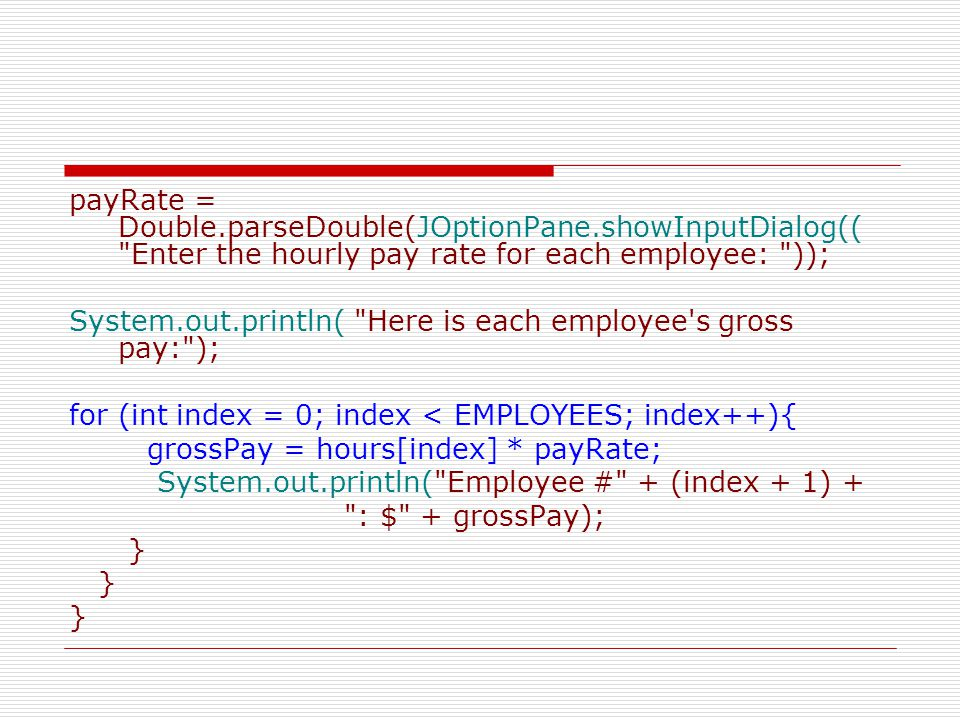 payRate = Double. parseDouble(JOptionPane