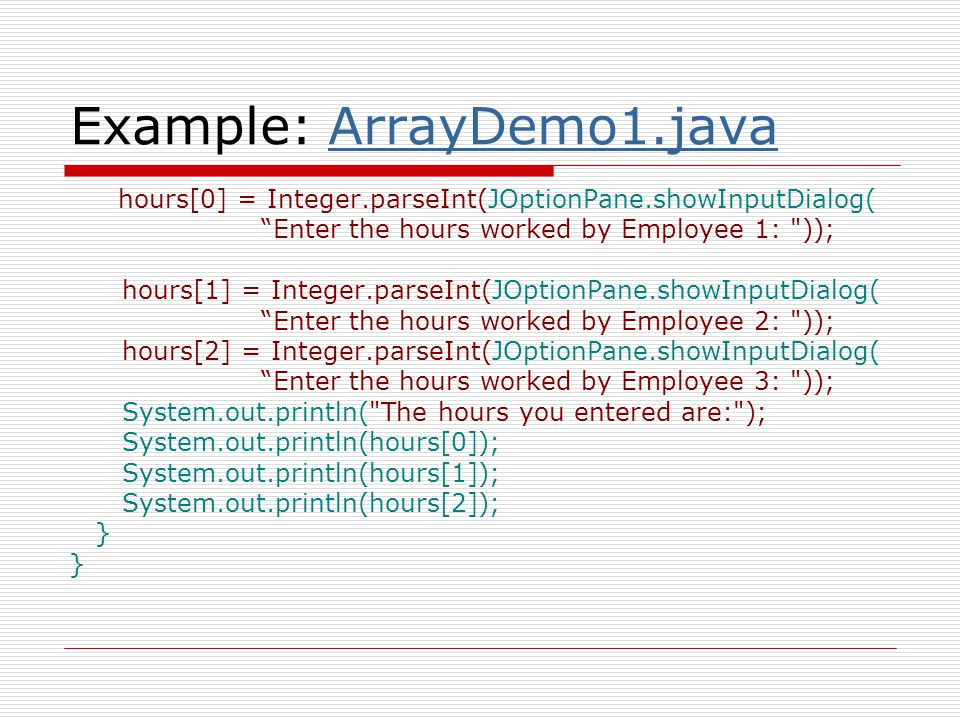 Example: ArrayDemo1.java