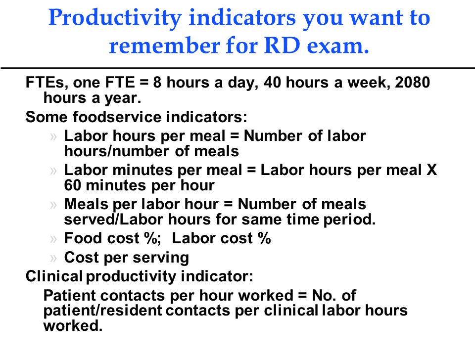 Productivity indicators you want to remember for RD exam.