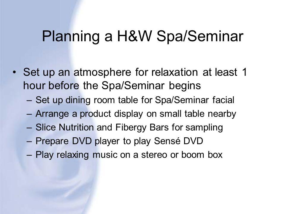 Planning a H&W Spa/Seminar