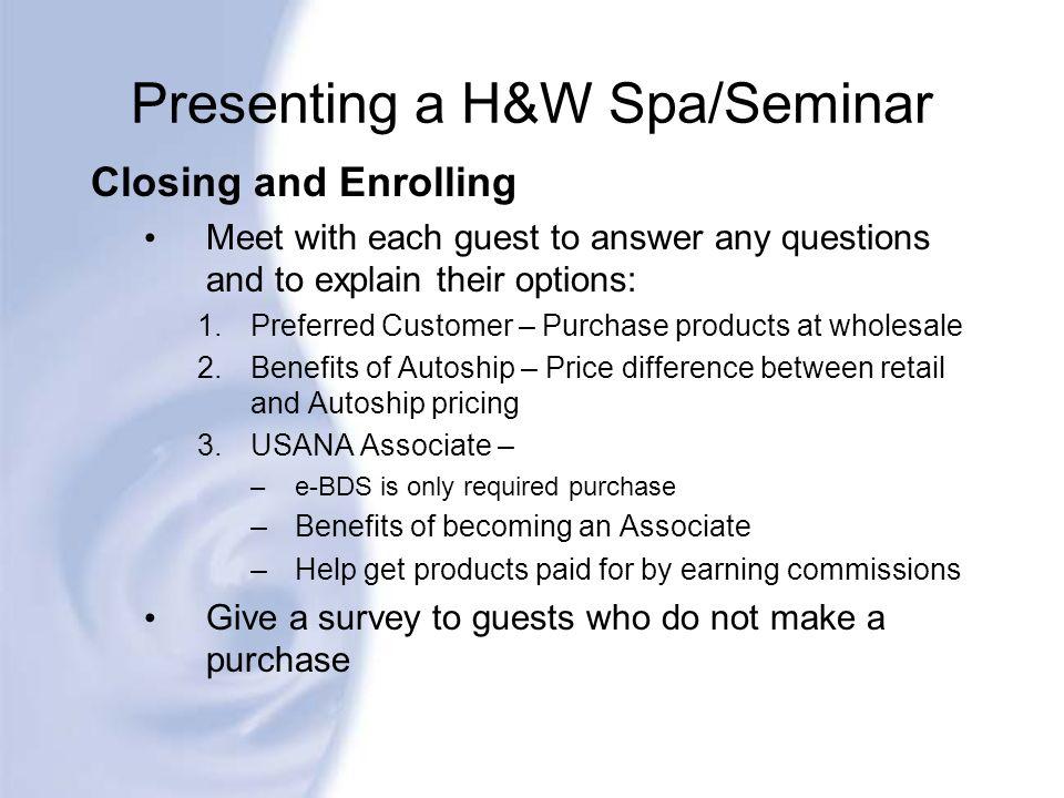 Presenting a H&W Spa/Seminar