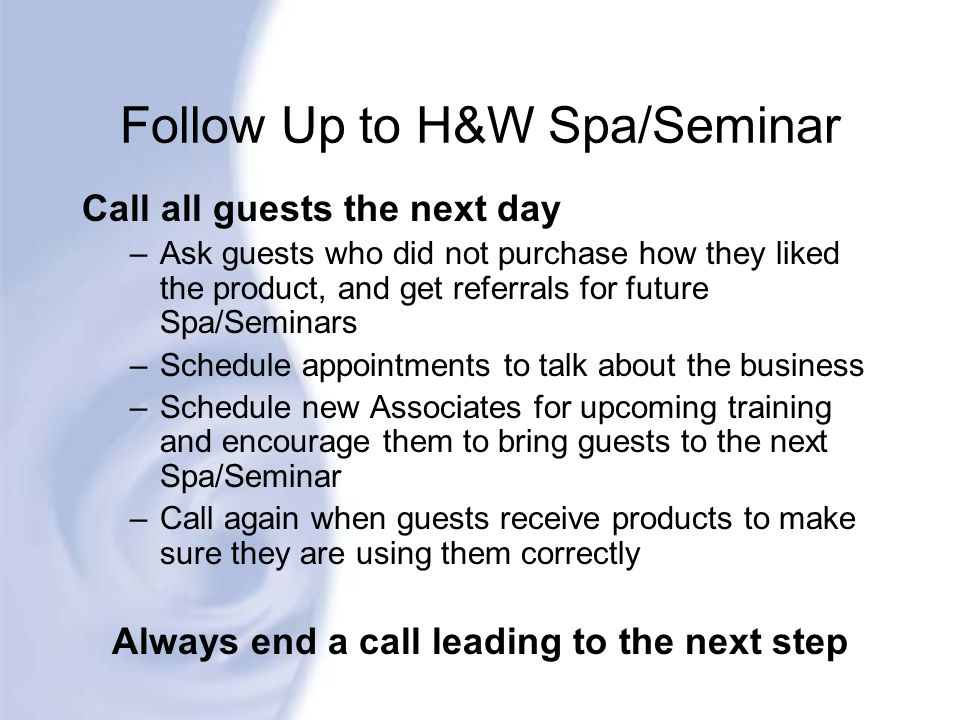Follow Up to H&W Spa/Seminar