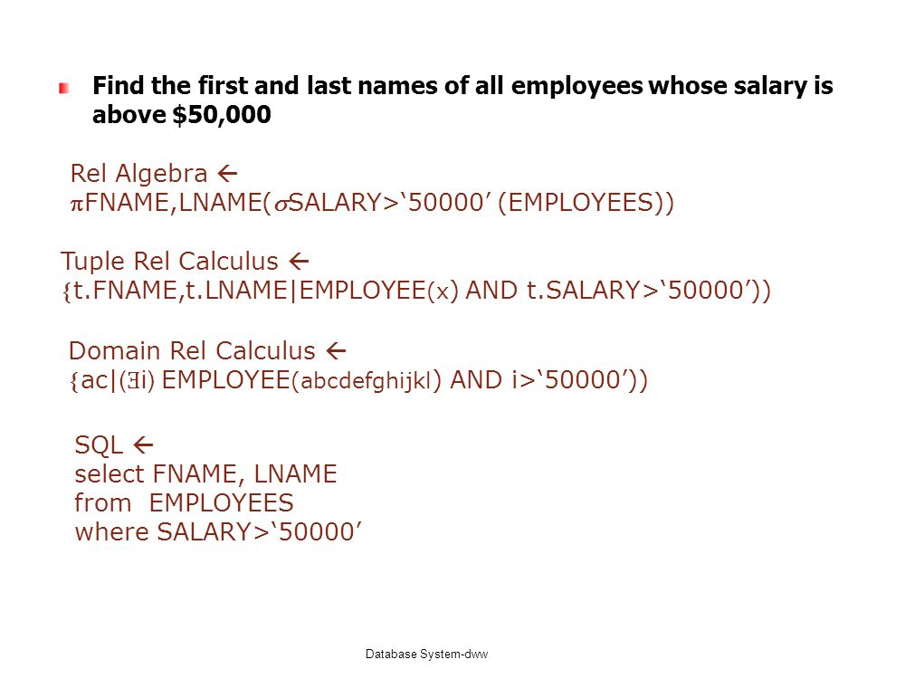 FNAME,LNAME(SALARY>'50000' (EMPLOYEES))