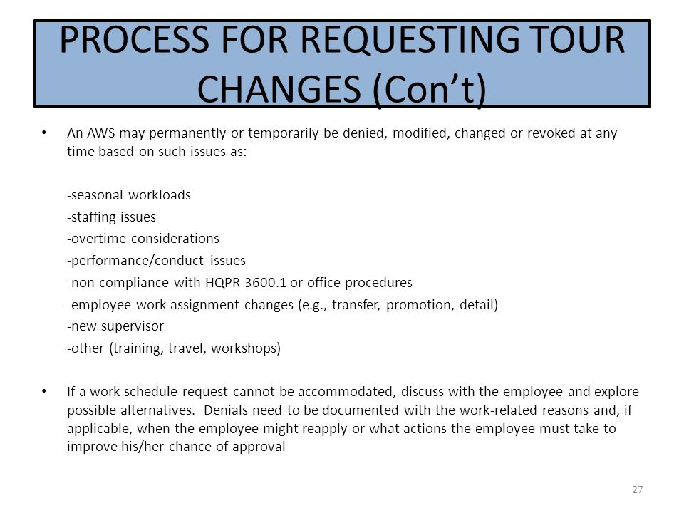 PROCESS FOR REQUESTING TOUR CHANGES (Con't)