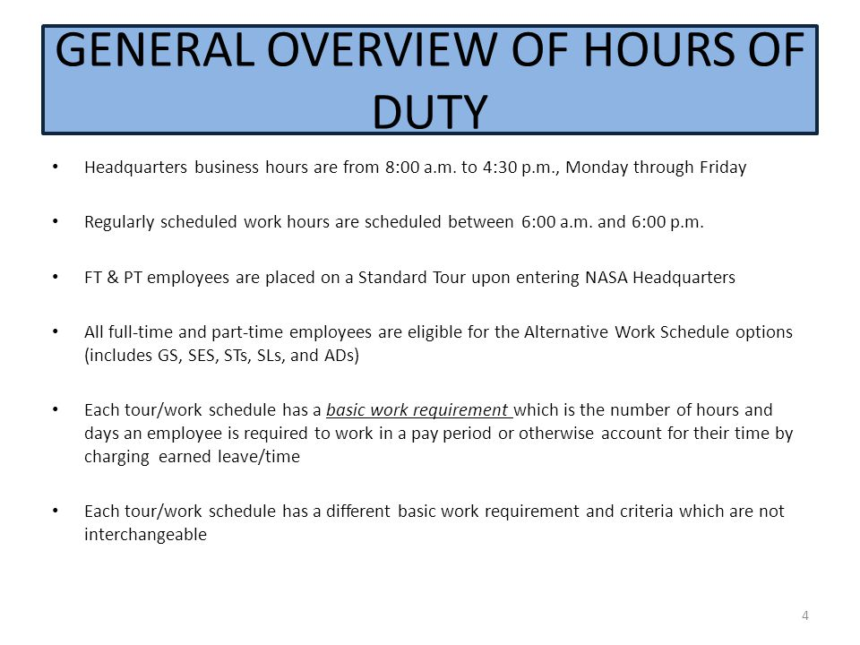 GENERAL OVERVIEW OF HOURS OF DUTY