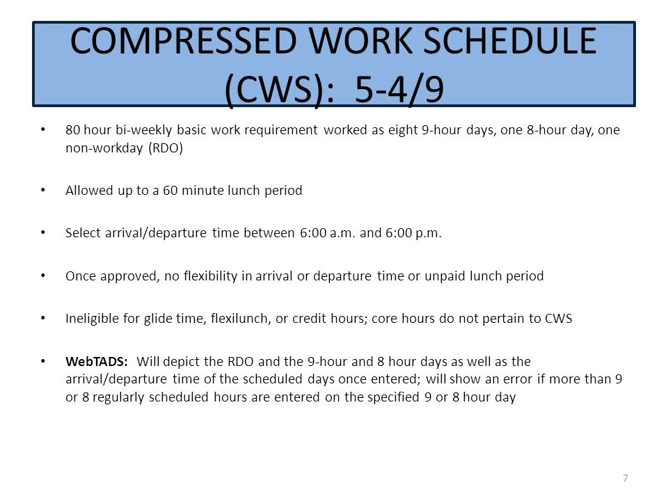 COMPRESSED WORK SCHEDULE (CWS): 5-4/9
