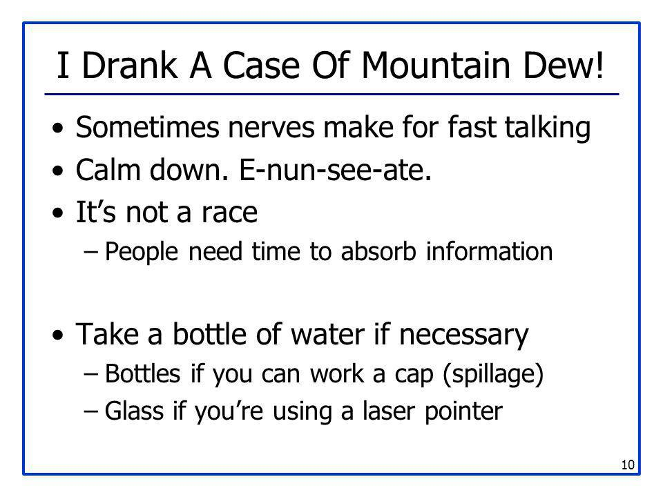I Drank A Case Of Mountain Dew!