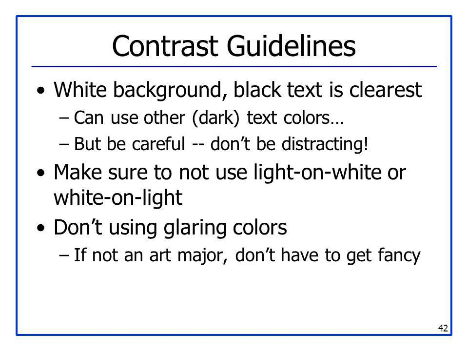 Contrast Guidelines White background, black text is clearest