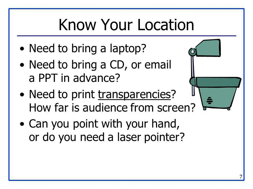 Know Your Location Need to bring a laptop