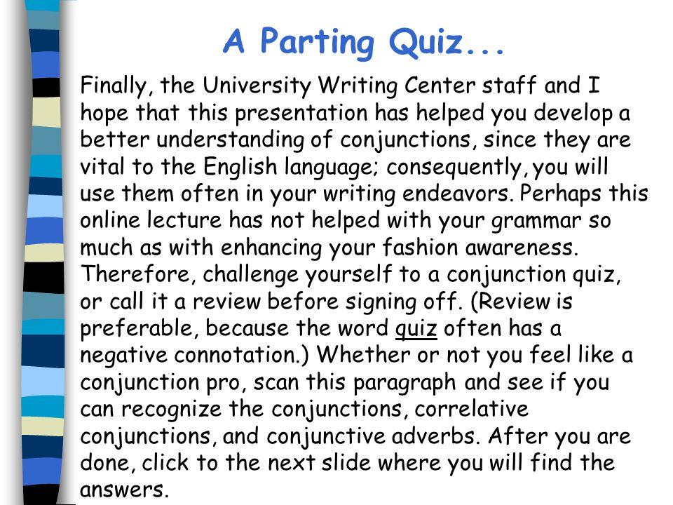 A Parting Quiz...