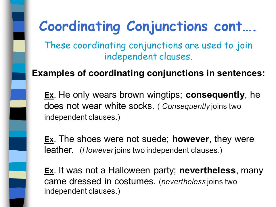 Coordinating Conjunctions cont….