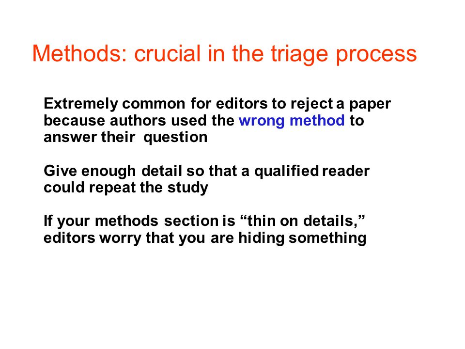 Methods: crucial in the triage process