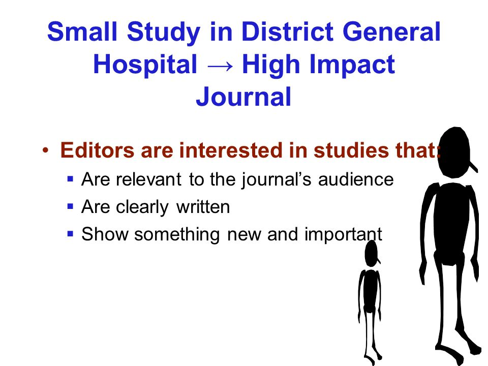 Small Study in District General Hospital → High Impact Journal
