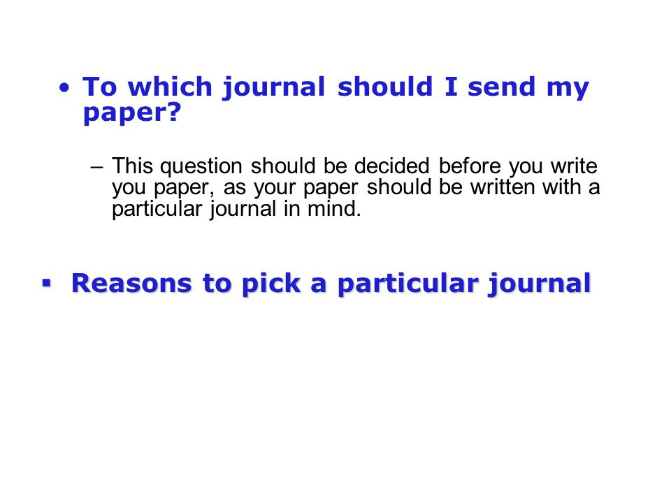To which journal should I send my paper