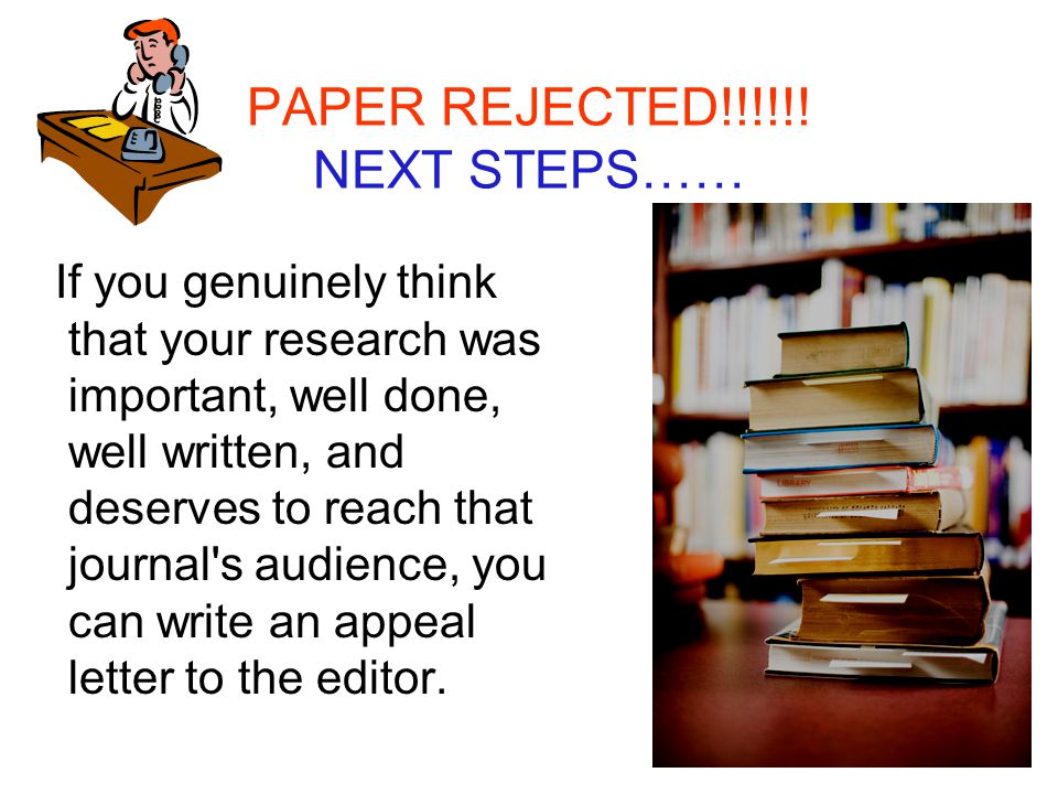 PAPER REJECTED!!!!!! NEXT STEPS……