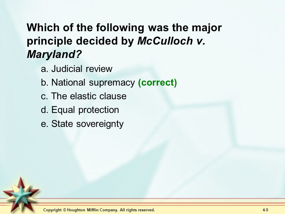Which of the following was the major principle decided by McCulloch v