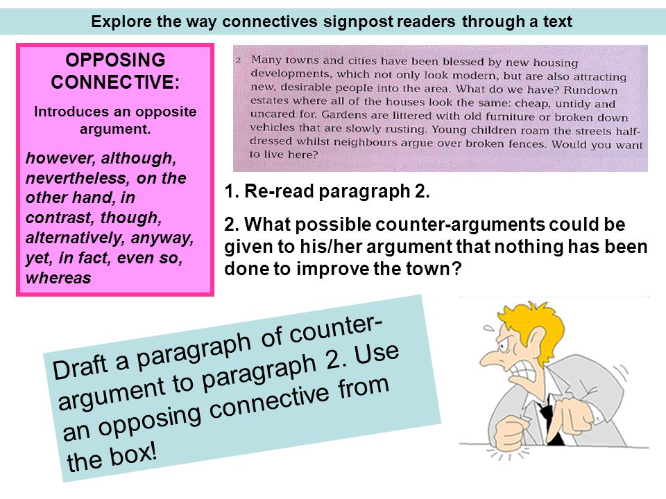 Explore the way connectives signpost readers through a text