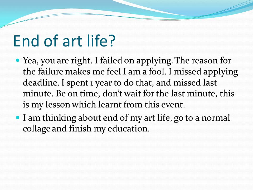 End of art life