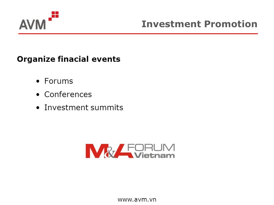Investment Promotion Organize finacial events Forums Conferences