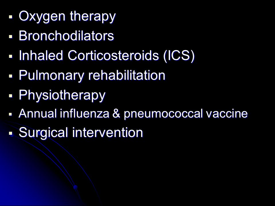 Inhaled Corticosteroids (ICS) Pulmonary rehabilitation Physiotherapy