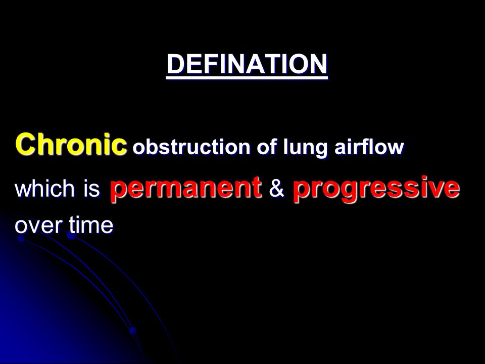 Chronic obstruction of lung airflow