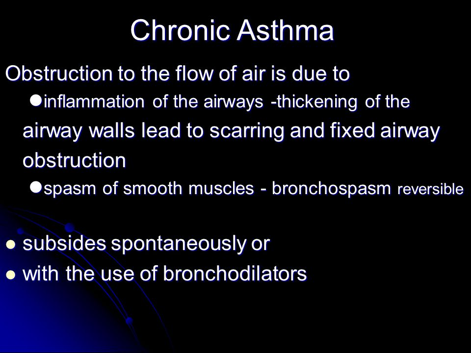 Chronic Asthma Obstruction to the flow of air is due to