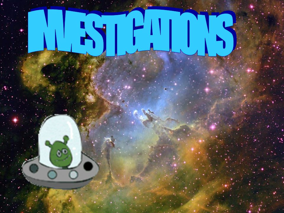 . INVESTIGATIONS