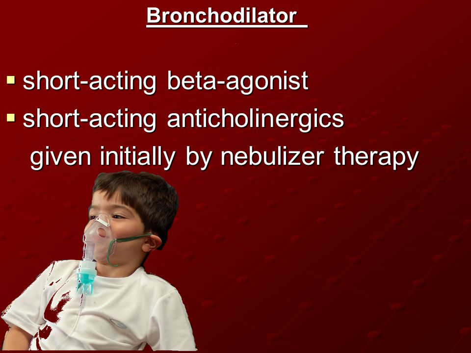 short-acting beta-agonist short-acting anticholinergics