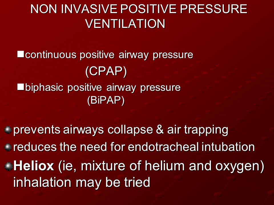 Heliox (ie, mixture of helium and oxygen) inhalation may be tried