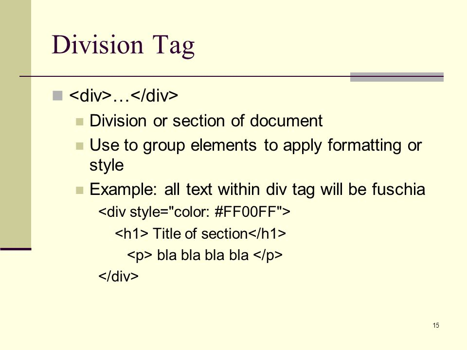 Division Tag <div>…</div> Division or section of document