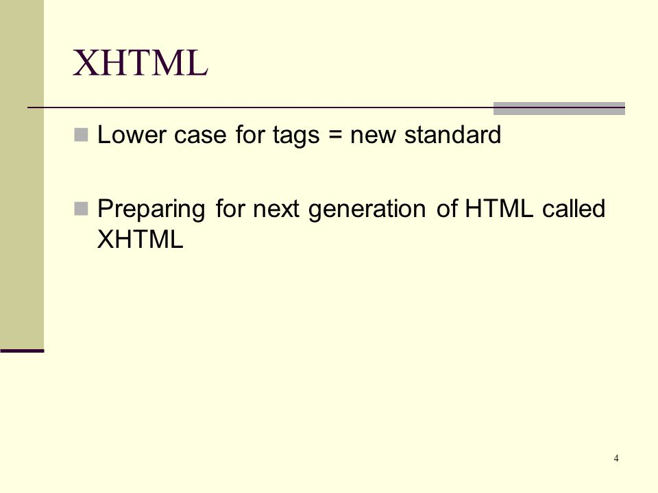 XHTML Lower case for tags = new standard