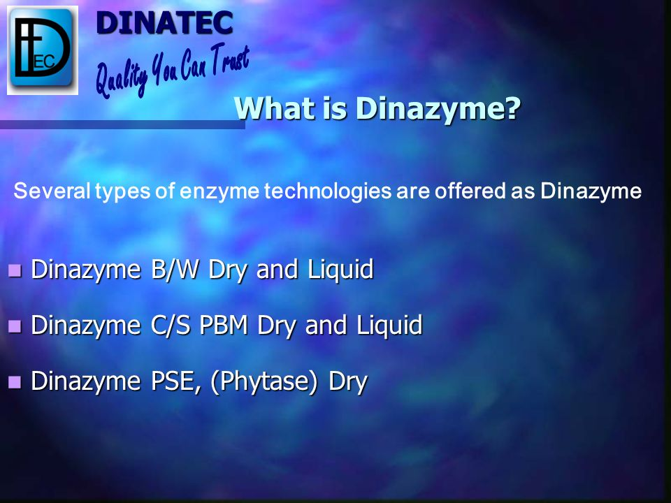 What is Dinazyme Dinazyme B/W Dry and Liquid