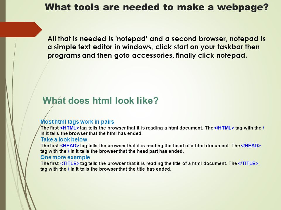 What tools are needed to make a webpage