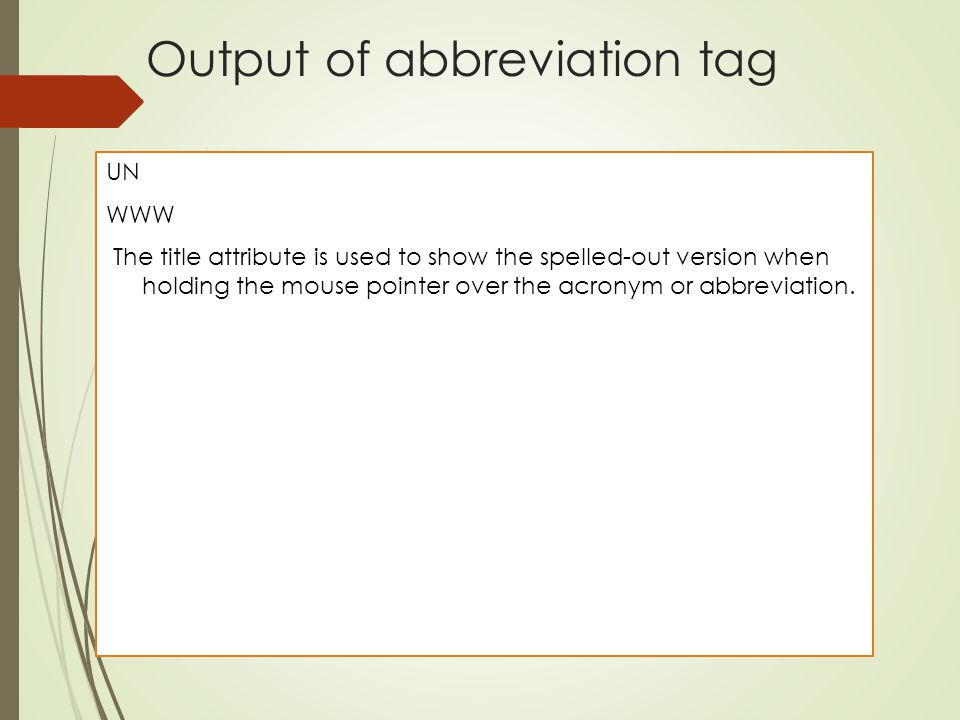 Output of abbreviation tag