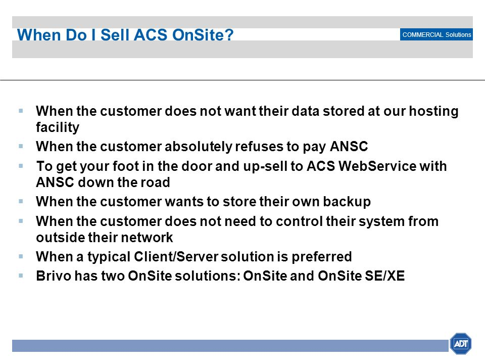 When Do I Sell ACS OnSite