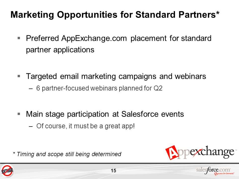 Marketing Opportunities for Standard Partners*