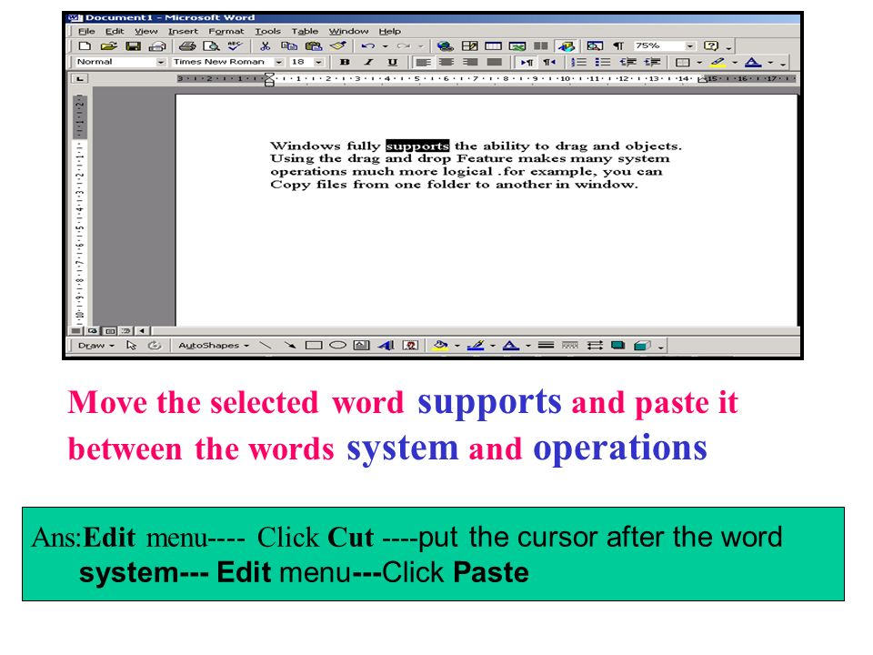 Move the selected word supports and paste it between the words system and operations