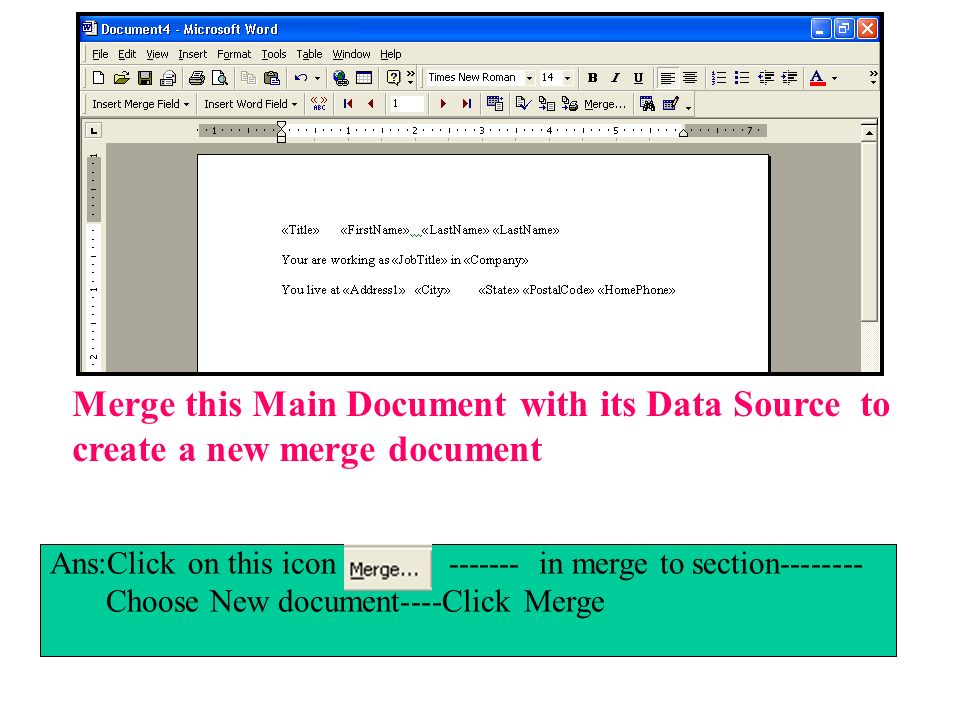Merge this Main Document with its Data Source to